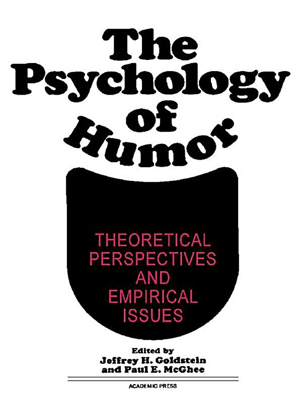 the psychology of humor Chapter 5 toward a psychology   human kinship a democratic character strong sense of ethical values resistance to enculturalization a sense of humor .