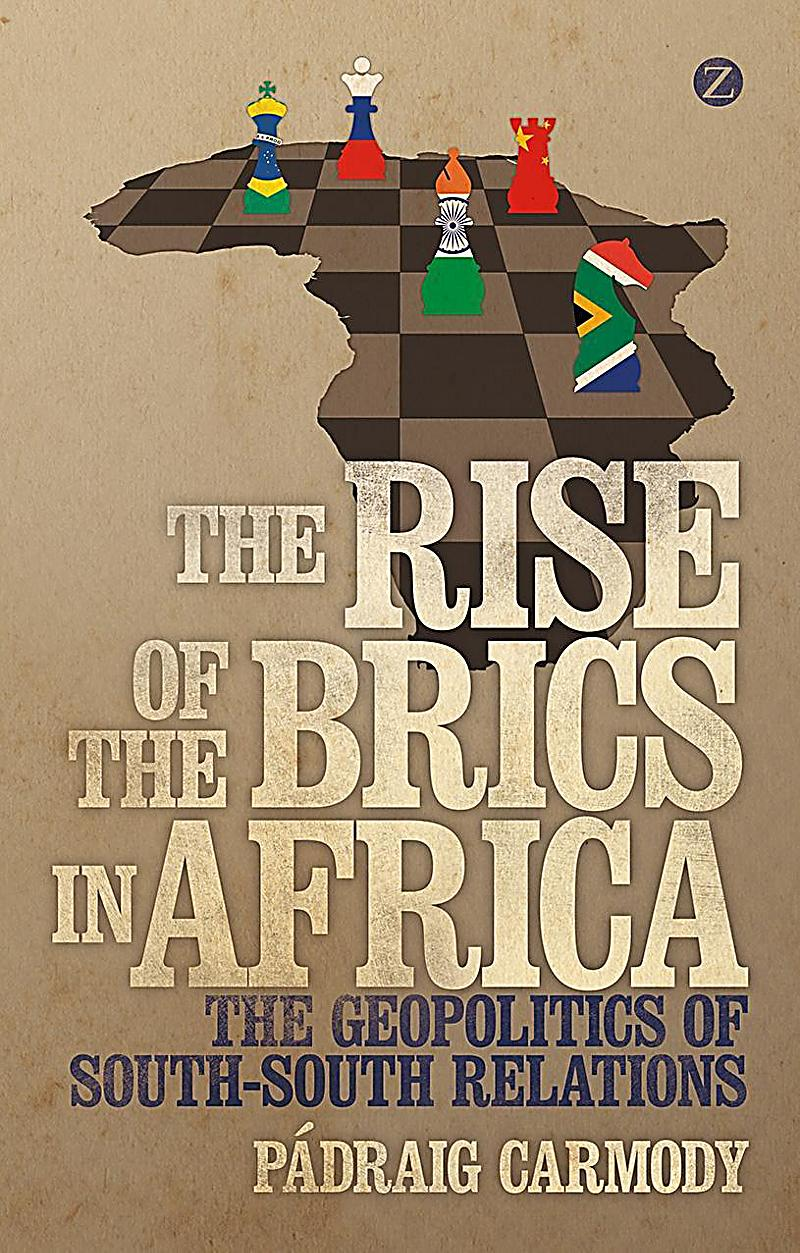the rise of brics Impact of bric countries on the global  between emergence of brics and the rise of the next economies is  countries on the global economy.
