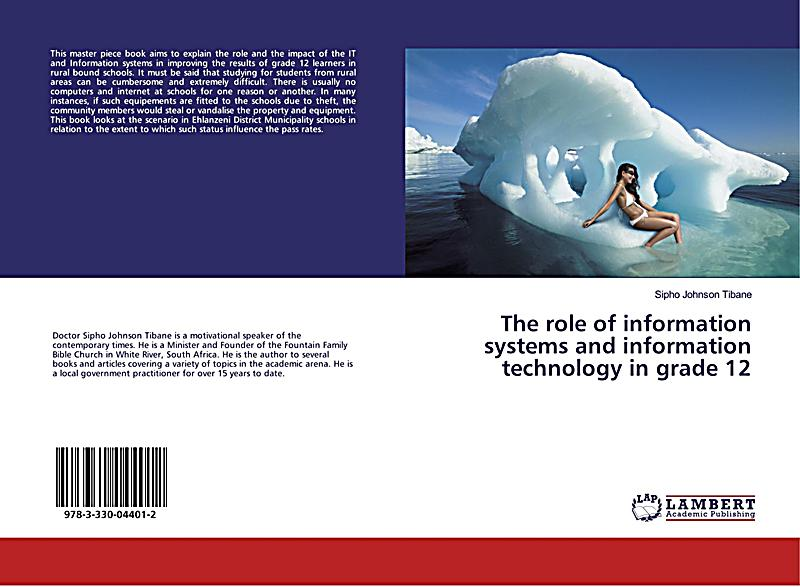 the roles of information technology in Technology has not only played a role in ushering in the age of globalization, it has been the main catalyst for its advancement major breakthroughs in information technology, communication, and transportation have been the driving forces behind the early 21st century global market boom.