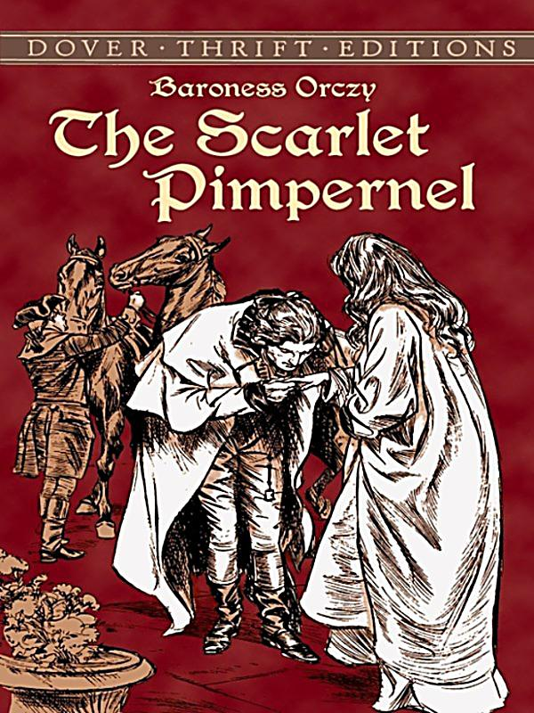 the scarlet pimpernells relationship with the french revolution Full text of fieldbook of illinois wild flowers six hundred fifty of the more common flowering plants in the state see other formats.