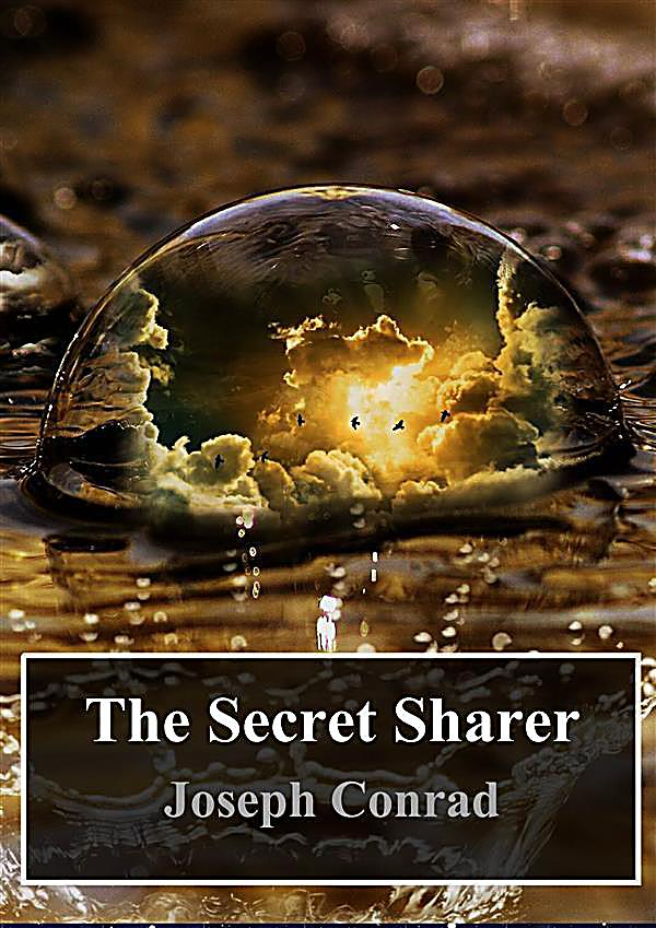an overview of the secret sharer by joseph conrad The secret sharer written by joseph conrad, centers around a character of a sea captain its title and opening paragraphs forecast a story of mystery, isolation, duality, darkness and.