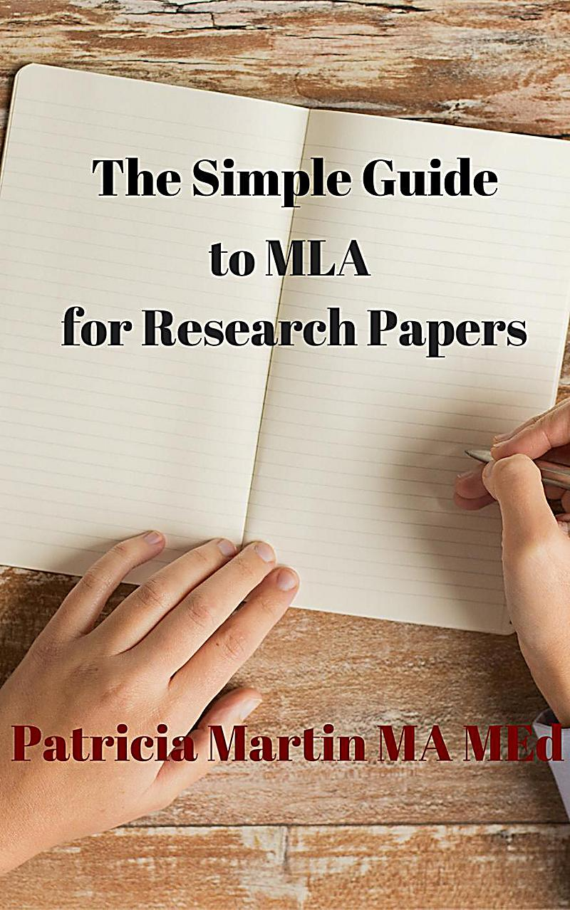 guide mla research papers Mla paper formatting & style guidelines your teacher may want you to format your paper using mla guidelines mla formatting guide entire research paper.