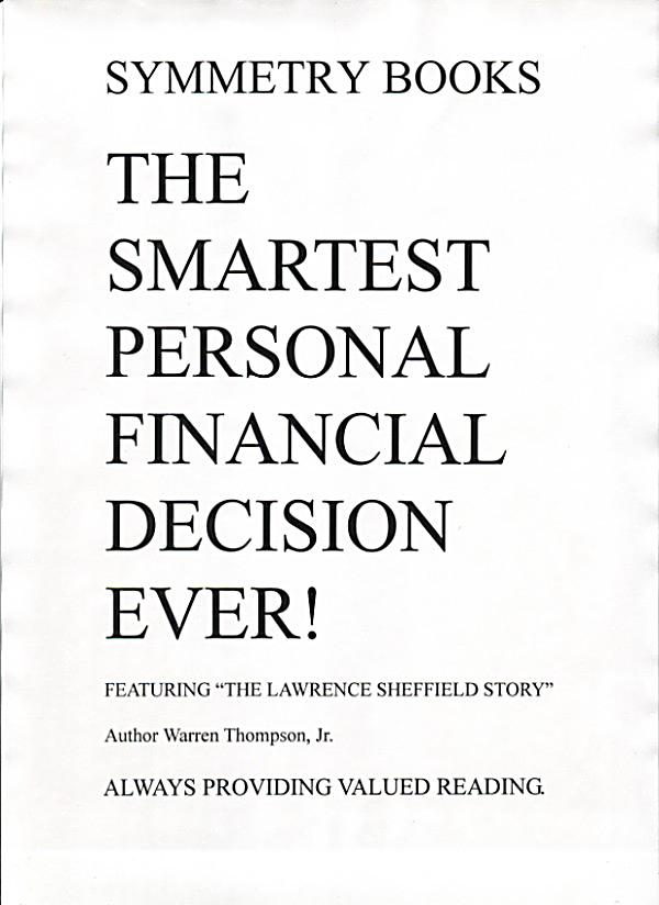 personal economic decisions The foundation of ethical decision-making involves choice and balance it is a guide to discard bad choices in favor of good ones therefore, in making ethical.