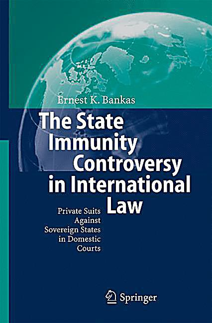 the state immunity controvers in international law buch. Black Bedroom Furniture Sets. Home Design Ideas