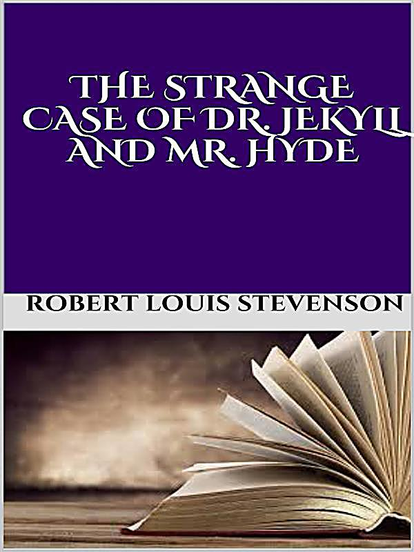 the novel the strange case of dr jekyll and mr hyde essay 4 the strange case of dr jekyll and mr hyde undemonstrative at the best, and even his friendship seemed to be founded in a similar catholicity of good-nature.