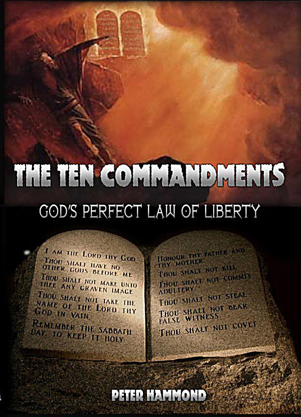 The Ten Commandments: God's Perfect Law of Liberty ebook ...