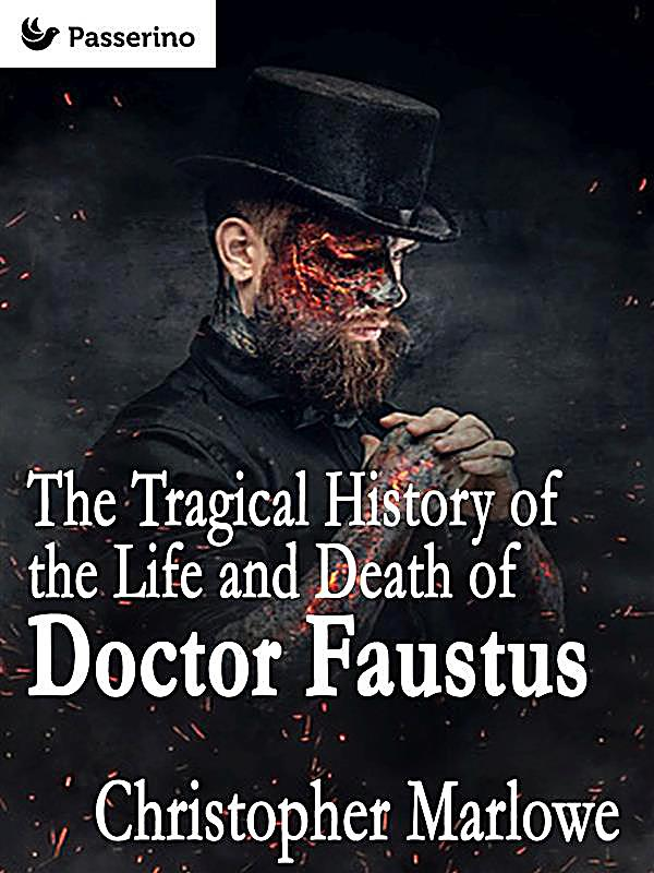 an analysis of faust a character in the tragical history of the life and death of doctor faustus by  The tragical history of doctor faustus by the tragicall history of the life and death of doctor faustus scenes, letters, and characters doctor faustus.