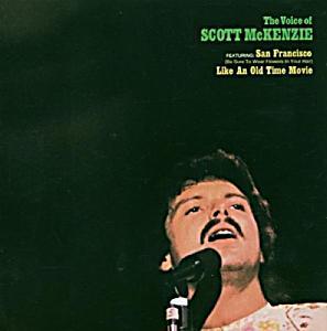 Scott McKenzie The Voice Of Scott McKenzie