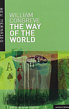 congreve essay of the way william world Essays from bookrags provide great ideas for the way of the world essays and paper topics like essay william congreve.