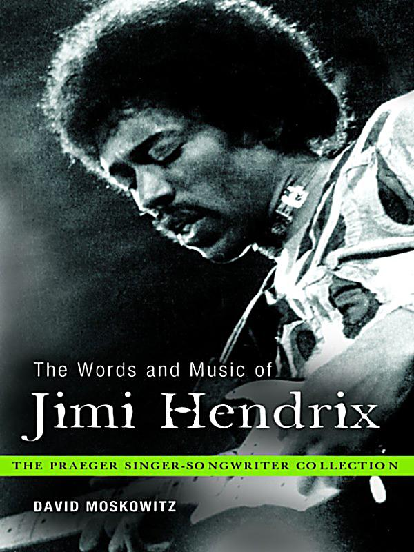 the life and music of jimi hendrix He walked off, and my life was introduced the group as the jimi hendrix mayor rice being aware of the contribution to music hendrix.