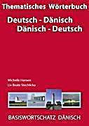thematisches w rterbuch deutsch d nisch d nisch deutsch buch. Black Bedroom Furniture Sets. Home Design Ideas