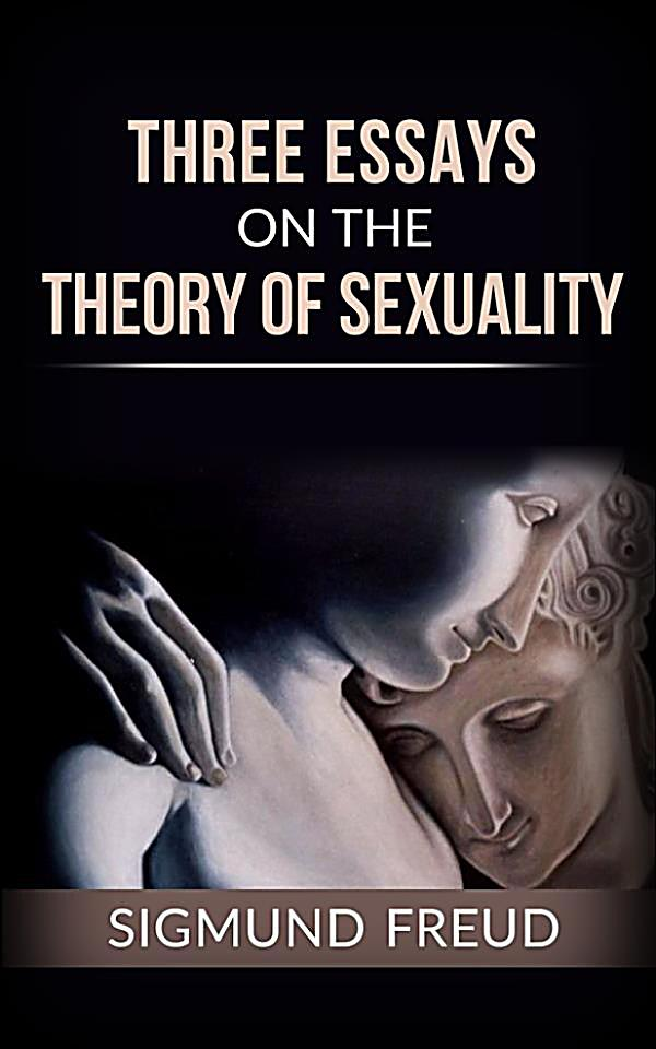 Three Essays On Theory Of Sexuality
