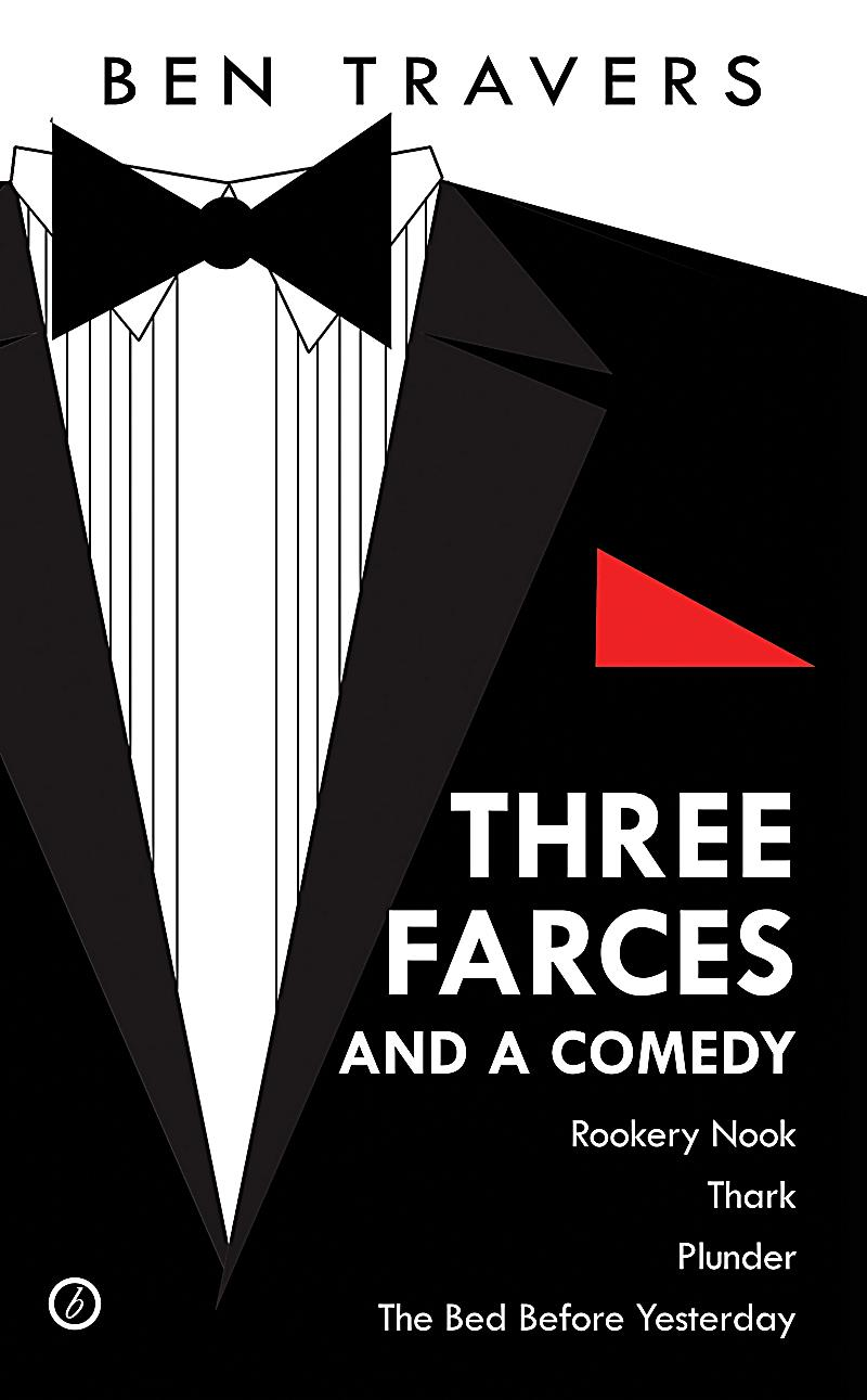 Three farces and a comedy ebook jetzt bei for Farcical comedy plays