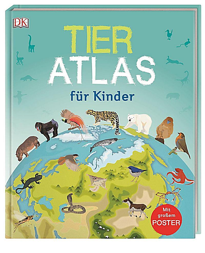 tier atlas f r kinder buch jetzt bei online. Black Bedroom Furniture Sets. Home Design Ideas
