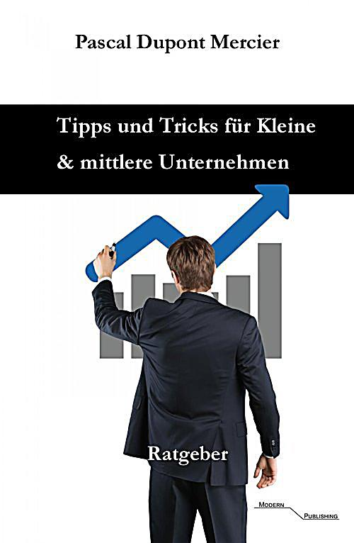 tipps und tricks f r kleine und mittlere unternehmen ebook. Black Bedroom Furniture Sets. Home Design Ideas