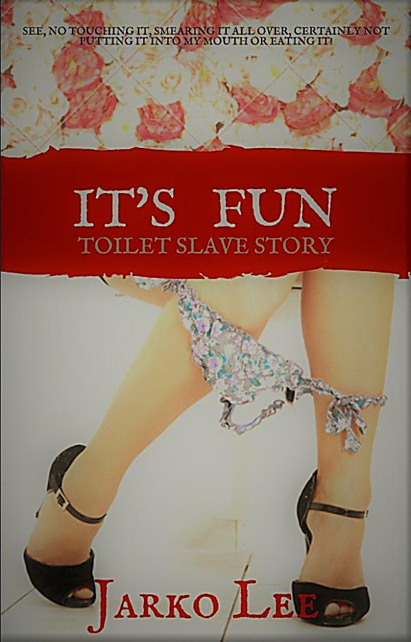 toilet slave story
