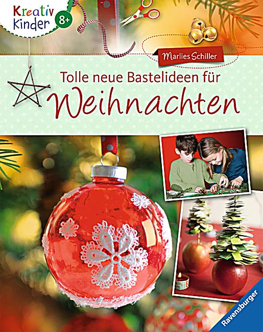 tolle neue bastelideen f r weihnachten buch. Black Bedroom Furniture Sets. Home Design Ideas