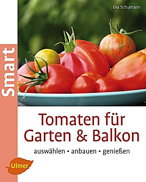 tomaten f r garten balkon buch bei online. Black Bedroom Furniture Sets. Home Design Ideas