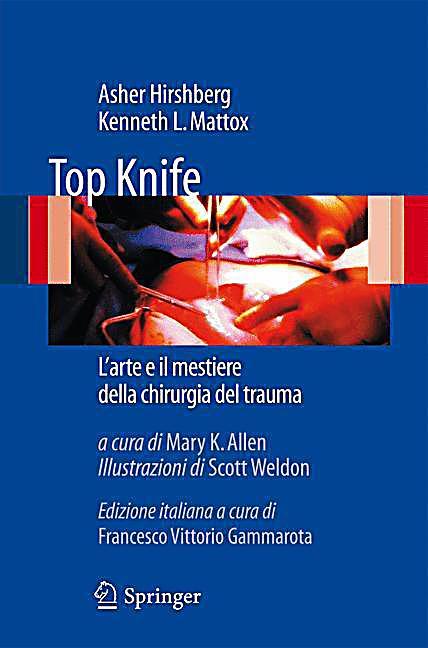 Trauma kenneth mattox pdf for Top knife the art craft of trauma surgery