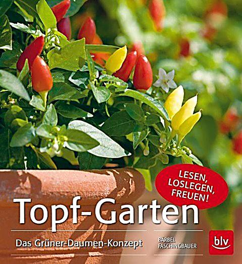 topf garten buch jetzt bei online bestellen. Black Bedroom Furniture Sets. Home Design Ideas