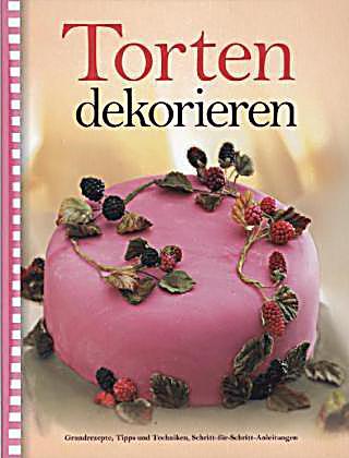 Torten dekorieren Buch von Alex Barker bei Weltbild.ch ...