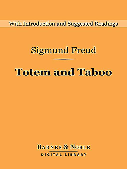 an analysis of totem and taboo by freud sigmund Totem and taboo english book id: 2400  sigmund freud (34 books)  wikipedia: see this  group psychology and the analysis of the ego psycho- analysis.