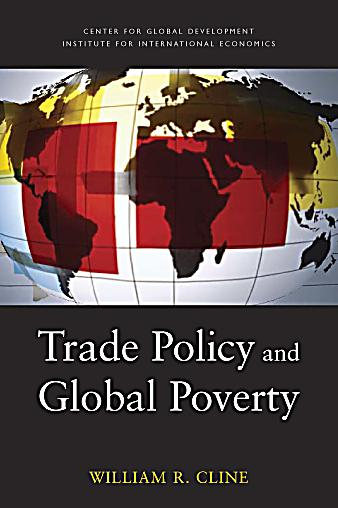 trade and poverty in the poor countries Globalization issues they argue that globalization has weakened the position of poor countries and exposed poor people to harmful competition if globalization causes poverty, then countries that become more economically integrated via trade and investment should do worse.
