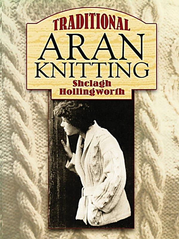 Traditional Aran Knitting Patterns : Traditional Aran Knitting: ebook jetzt bei weltbild.de