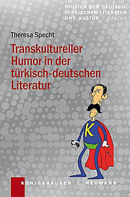 transkultureller humor in der t rkisch deutschen literatur buch. Black Bedroom Furniture Sets. Home Design Ideas