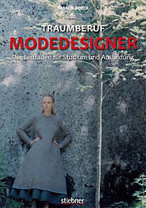 Traumberuf modedesigner buch portofrei bei for Mobeldesigner ausbildung