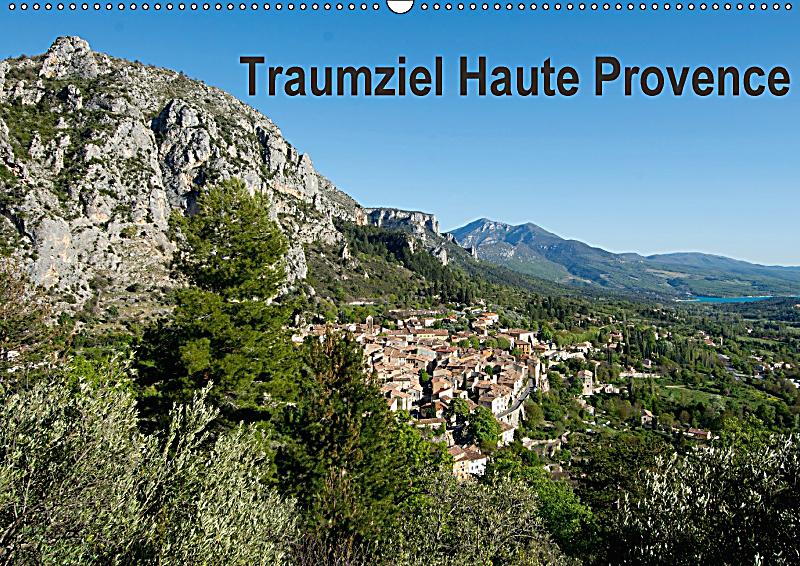 Traumziel haute provence wandkalender 2018 din a2 quer for Haute provence