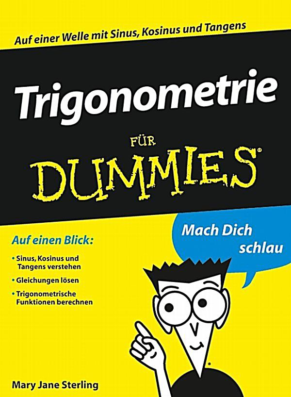trigonometrie f r dummies ebook jetzt bei. Black Bedroom Furniture Sets. Home Design Ideas
