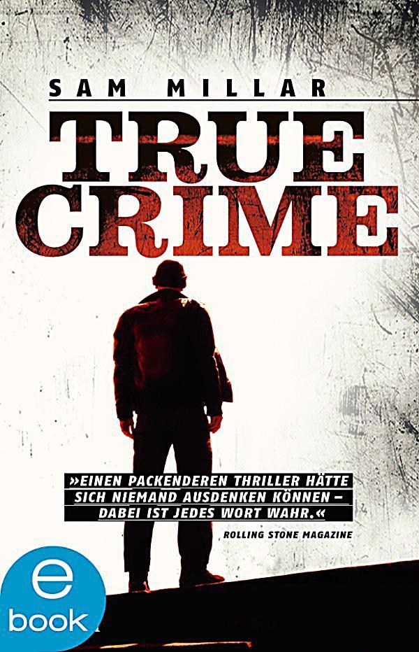 True crime ebook jetzt bei weltbild de als download