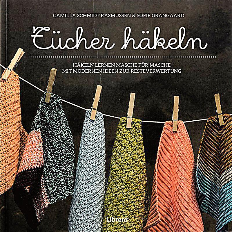 Tücher häkeln Buch jetzt bei Weltbild.de online bestellen