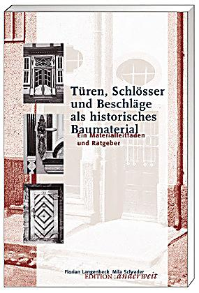 t ren schl sser und beschl ge als historisches baumaterial buch. Black Bedroom Furniture Sets. Home Design Ideas