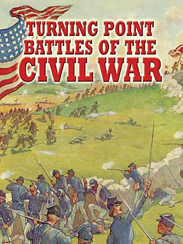 turning points in the civil war The battle of gettysburg was a major turning point in the civil war in this video,  kim discusses the battle and its consequences.