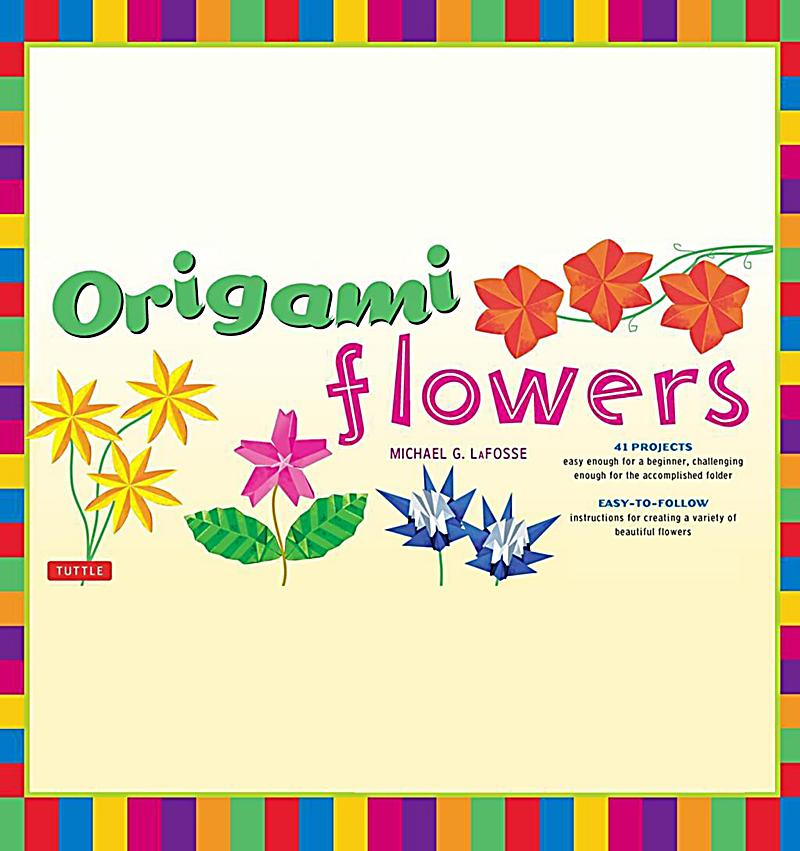 Tuttle Publishing: Origami Flower: ebook jetzt bei Weltbild.ch - photo#37
