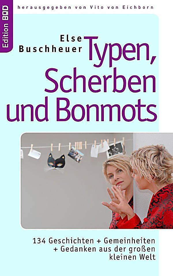 typen scherben und bonmots ebook jetzt bei. Black Bedroom Furniture Sets. Home Design Ideas