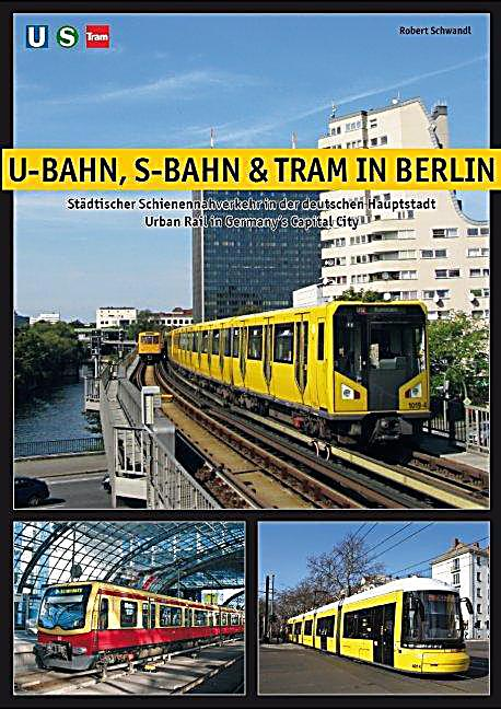 u bahn s bahn tram in berlin buch portofrei bei. Black Bedroom Furniture Sets. Home Design Ideas