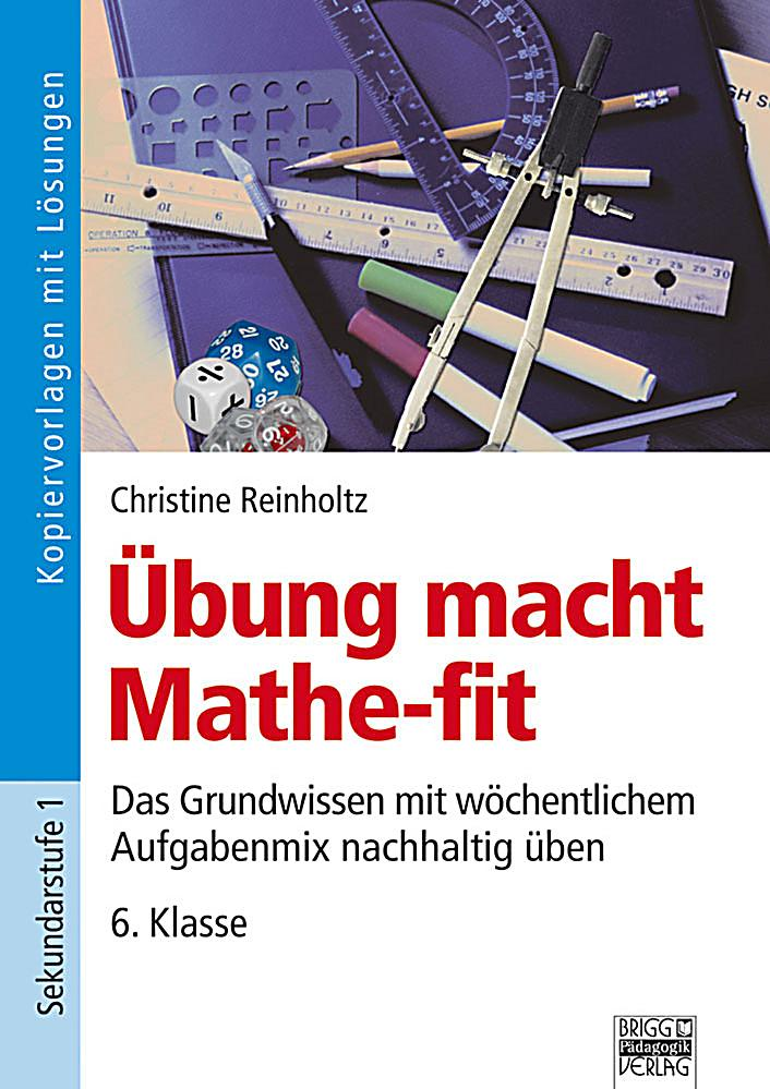 Übung macht Mathe-fit, 6. Klasse Buch portofrei bei Weltbild.de