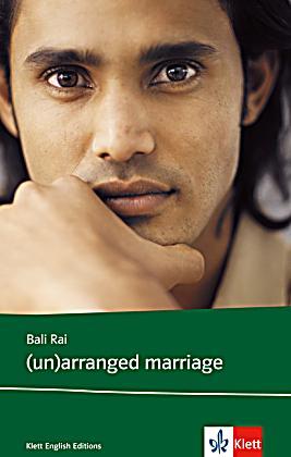 Bali rai unarranged marriage