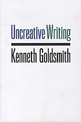 kenneth goldsmith uncreative writing pdf