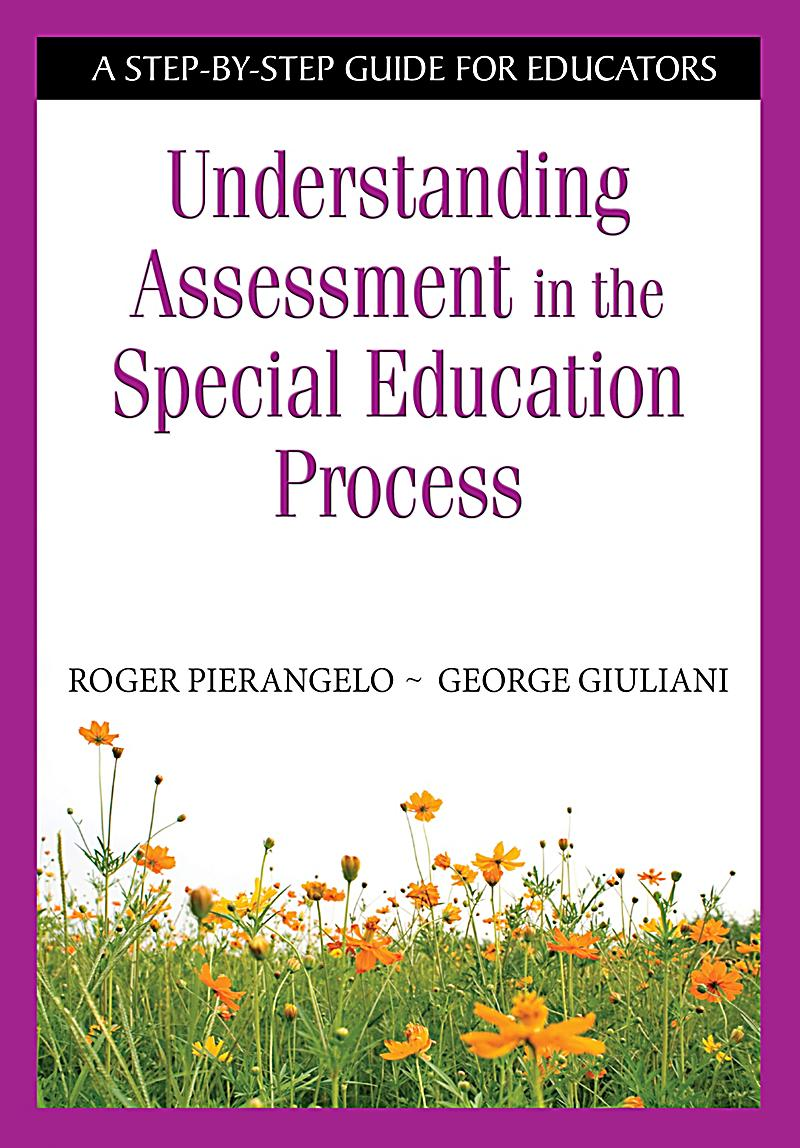 assessment in special education Service delivery that identifies the special comprehensive needs assessment office of migrant education: 2001 new directors orientation 13 iii make.
