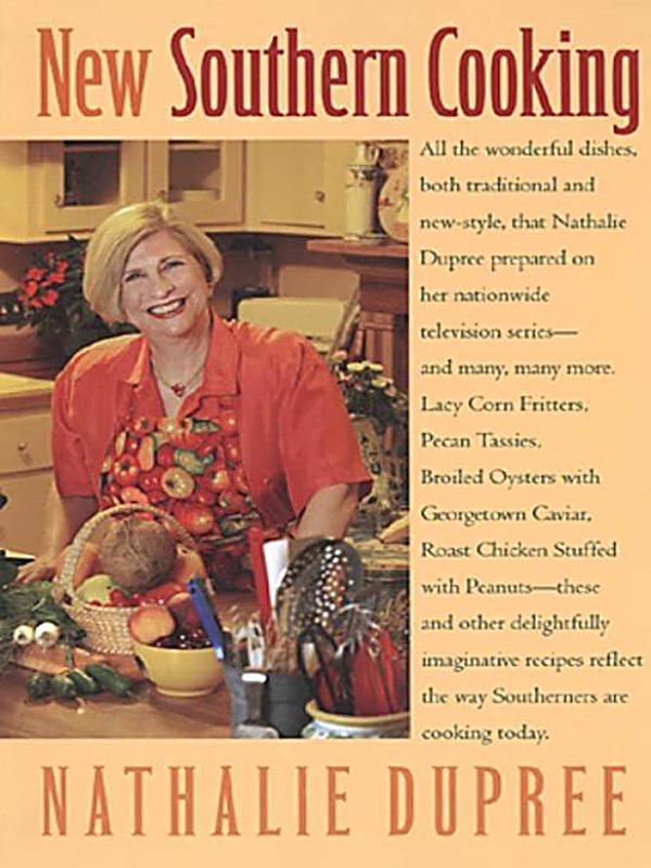 NEW SOUTHERN COOKING BY NATALIE DUPREE--#Y53A
