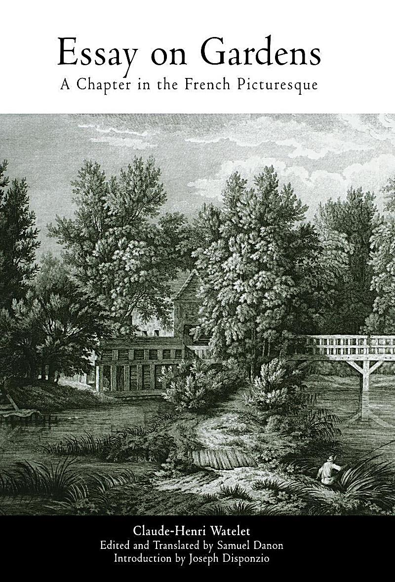 essay on gardens a chapter in the french picturesque Joseph disponzio ebooks  essay on gardens: a chapter in the french picturesque  essay on gardens: a chapter in the french picturesque.