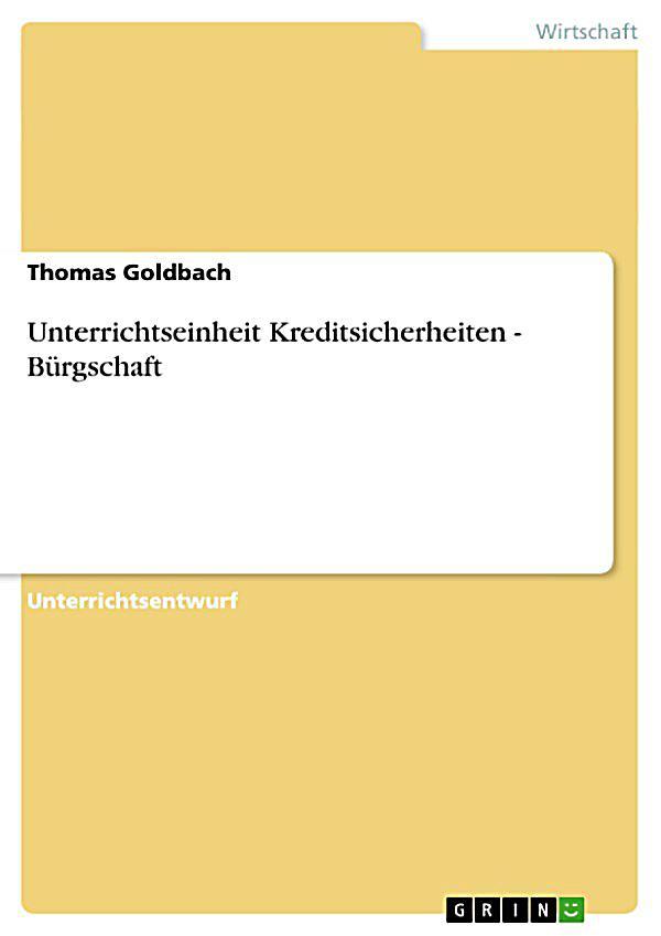 Unterrichtseinheit Kreditsicherheiten  Bürgschaft ebook  Weltbild.de