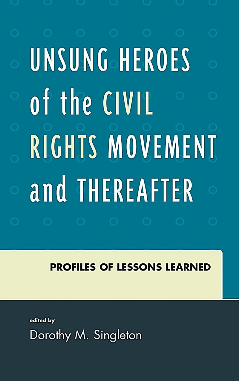 comparing civil rights heroes The civil rights movement jill karson, book editor bruce glassman, vice president bonnie szumski, publisher helen cothran, managing editor n s w e o pposing v iewpoints® in w orld h istory detroit • new york • san francisco • san diego • new haven, conn.
