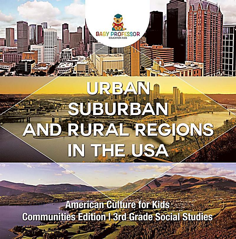 Urban, Suburban And Rural Regions In The USA American