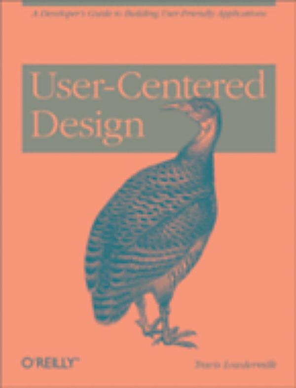 User Centered Design A Developer S Guide To Building User Friendly Applications