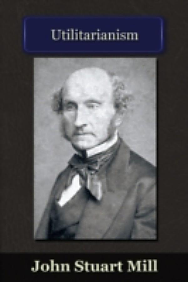John stuart mill and utilitarianism